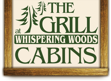The Grill at Whispering Woods Cabins